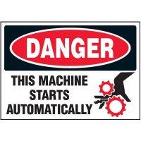 Machine Starts Automatically Warning Markers