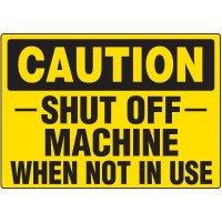 Caution Shut Off Machine Label