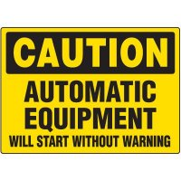 Caution Automatic Equipment Label