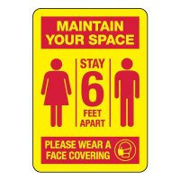 Maintain Your Space - Stay 6 Feet Apart Sign