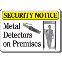 Security Notice Metal Detector Sign