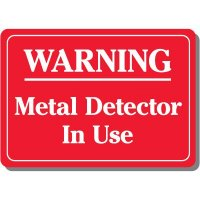 Warning Metal Detector Sign