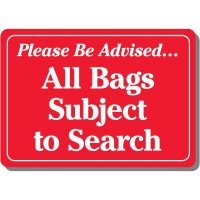 Bags Subject To Search Sign Sign