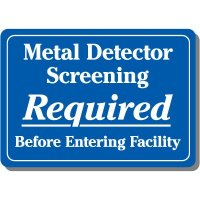 Metal Detector Screening Required Sign
