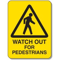 Mining Site Traffic Warning Signs - Watch Out For Pedestrians