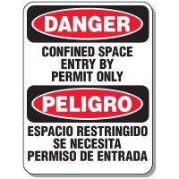 Confined Space Signs - Danger Confined Space Entry By Permit Only / Peligro Espacio