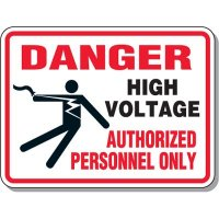 Electrical Safety Signs - Danger High Voltage Authorized Personnel Only with Graphic