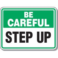 Slipping & Tripping Signs - Be Careful Step Up