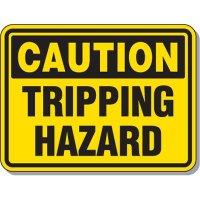Slipping & Tripping Signs - Caution Tripping Hazard