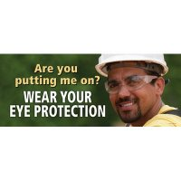 Motivational Banners - Wear Your Eye Protection
