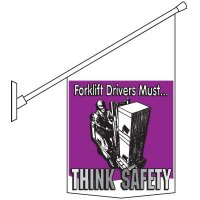 Forklift Drivers Think Safely Pole Banner