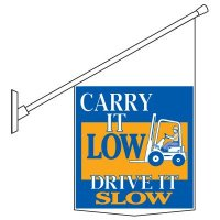 Carry It Low Drive Slow Pole Banner