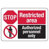 ANSI Format Multi-Message Hazard Sign - Stop Restricted Area