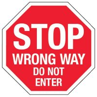Stop Wrong Way Do Not Enter Traffic Signs