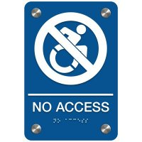 No Access (Dynamic Accessibility) - Premium ADA Facility Signs