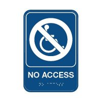 No Access W/ Symbol - Graphic ADA Braille Tactile Signs