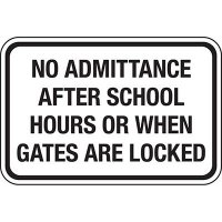 No Admittance After School Hours