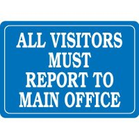 Report To Main Office Interior Sign