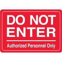 Do Not Enter Authorized Personnel Only Interior Sign