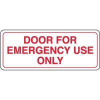 Door For Emergency Use Only Interior Sign