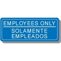 Bi-Lingual Employees Only Interior Sign