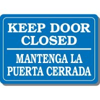 Bi-Lingual Keep Door Closed Interior Sign