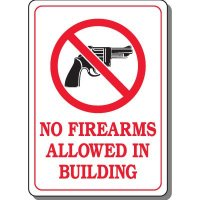 No Firearms Allowed In Building Interior Sign