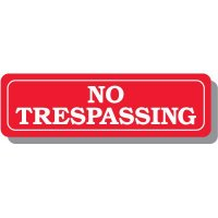 No Trespassing Interior Sign