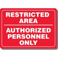 Restricted Area Interior Sign
