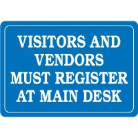 Visitors And Vendors Must Register Interior Sign