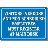 Visitors Must Register At Main Desk Interior Sign