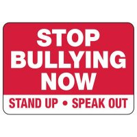 No Bullying Signs - Stop Bullying Now