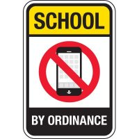 No Cell Phone By School Ordinance Signs