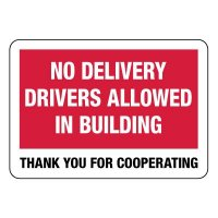 No Delivery Drivers Allowed Inside Sign