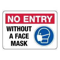 COVID-19 Signs - No Entry Without a Face Mask