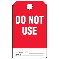Do Not Use Duro-Tag