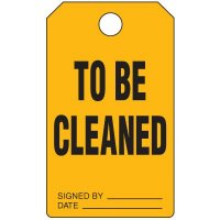 To Be Cleaned Duro-Tag