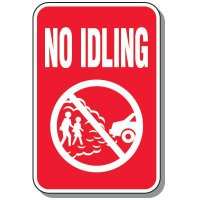 No Idle Signs - No Idling