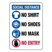 Social Distance No Mask No Entry Sign