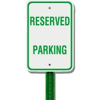 Reserved Parking Sign Kit