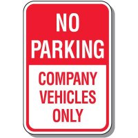 No Parking Signs - Company Vehicles Only