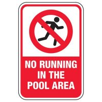 No Running In The Pool Area - Pool Signs
