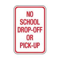No School Drop Off Or Pick Up - School Parking Signs