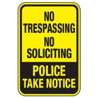 No Trespassing No Soliciting - Property Protection Signs