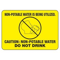 Non-Potable Water Is Being Utilized - Chemical Warning Signs