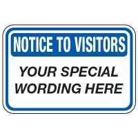 Notice To Visitors - Custom School Traffic & Parking Signs