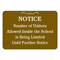 Number of Visitors Inside School is Limited Sign