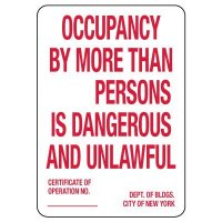 Occupancy By More Than _ Persons Is Dangerous And Unlawful Sign