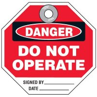 Octa-Duro-Tags - Danger Do Not Operate Signed By