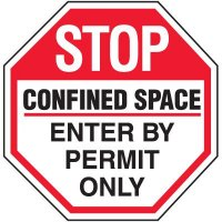 Octagon Labels - Stop Confined Space